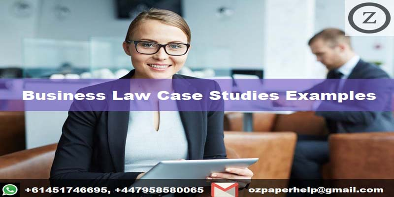 Business Law Case Studies Examples