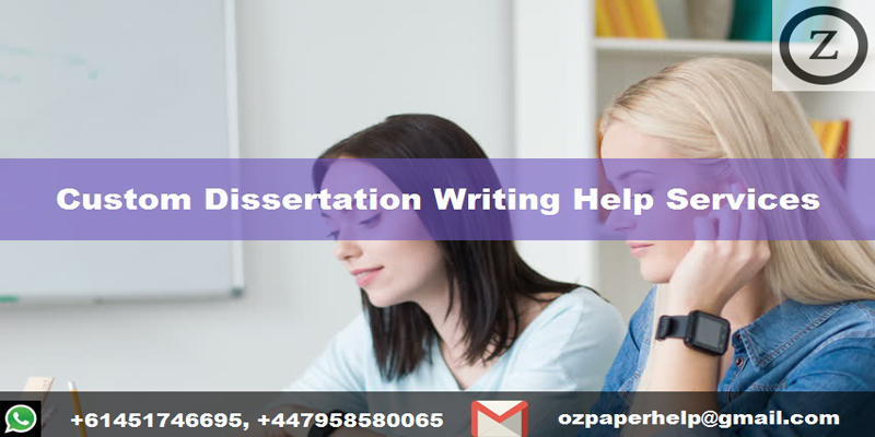 Custom Dissertation Writing Help Services