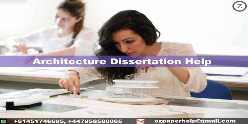 Architecture Dissertation Help