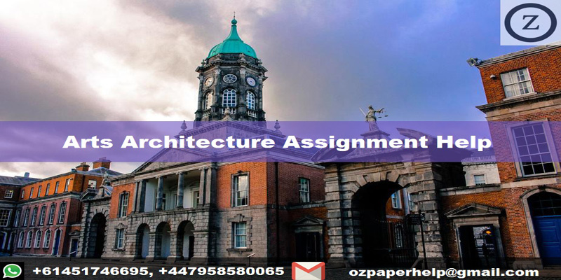 Arts Architecture Assignment Help
