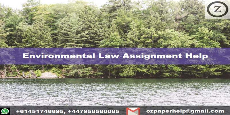 Environmental Law Assignment Help