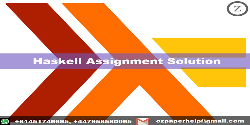 Haskell Assignment Solution
