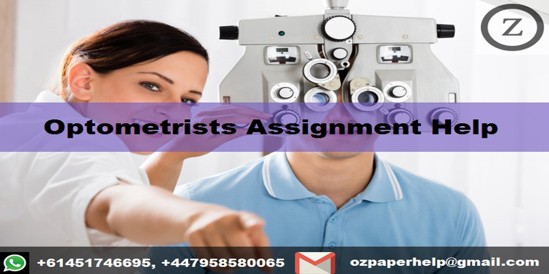 Optometrists Assignment Help