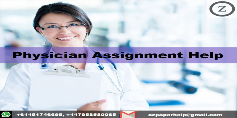 Physician Assignment Help