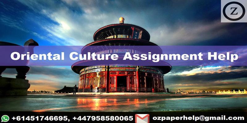 Oriental Culture Assignment Help