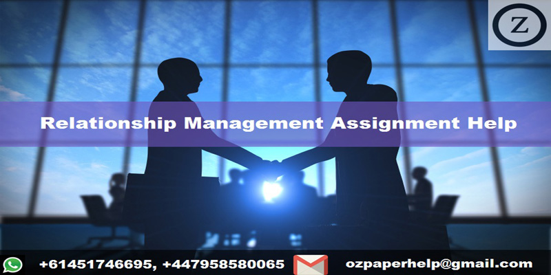 Relationship Management Assignment Help