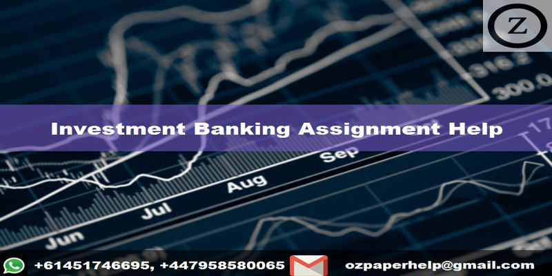 Investment Banking Assignment Help