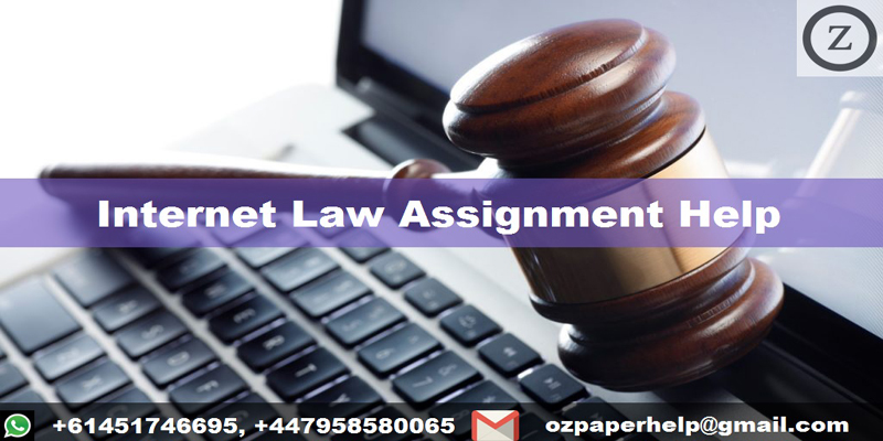 Internet Law Assignment Help