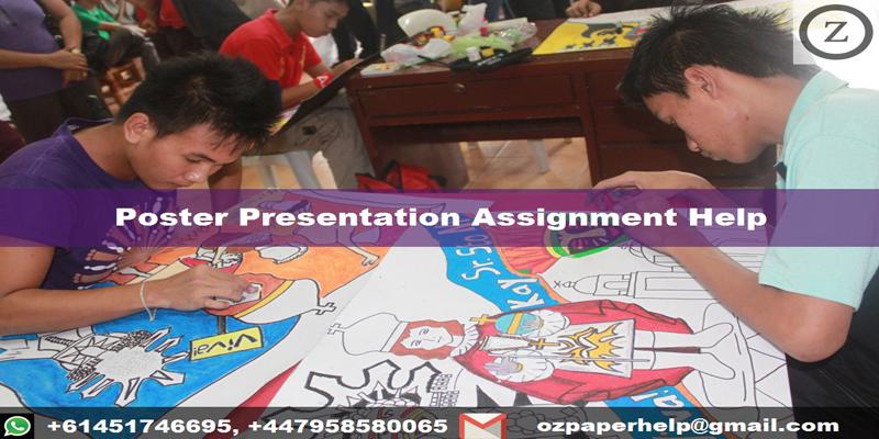 Poster Presentation Assignment Help