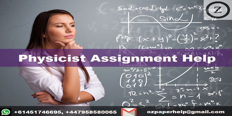 Physicist Assignment Help