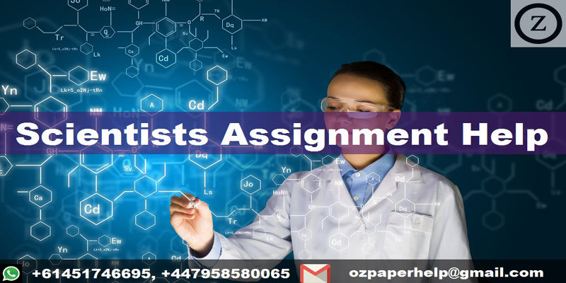 Scientists Assignment Help