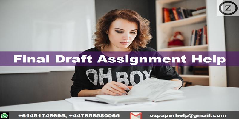 Final Draft Assignment Help