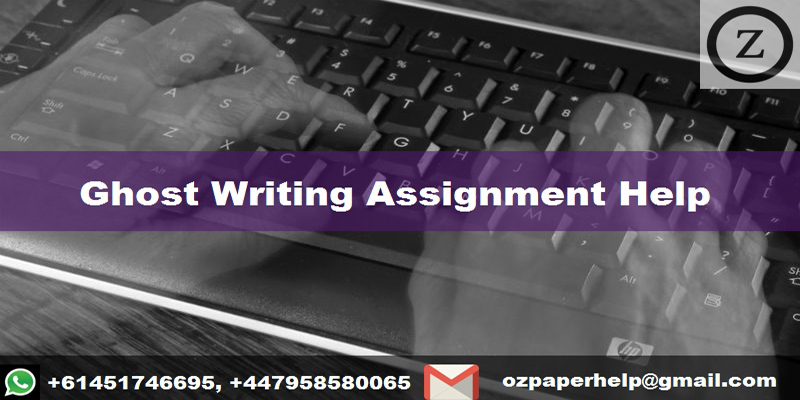 Ghost Writing Assignment Help
