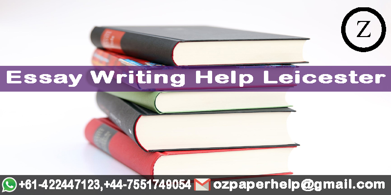 Essay Writing Help Leicester