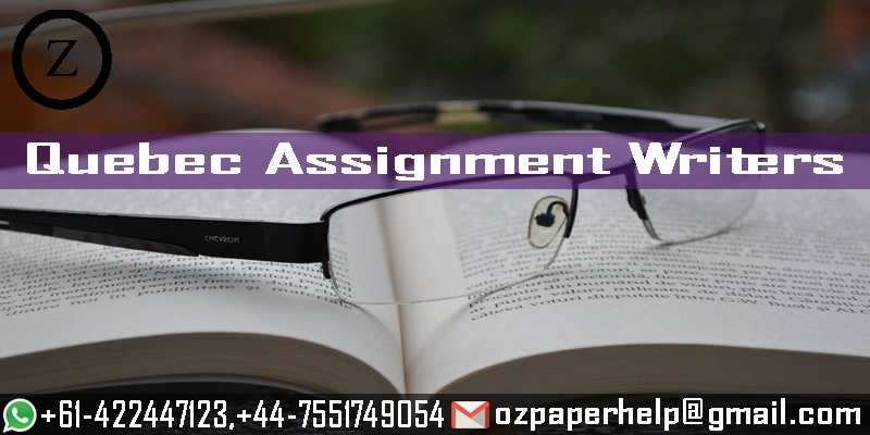 Quebec Assignment Writers