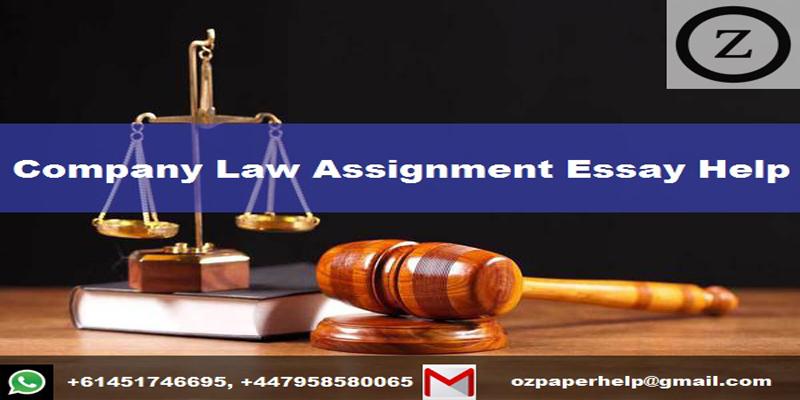 Company Law Assignment Essay Help