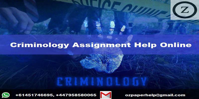 Criminology Assignment Help Online