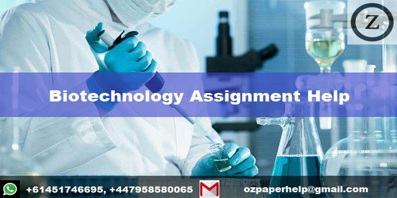 Biotechnology Assignment Help