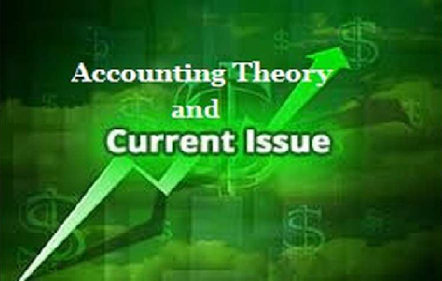 Accounting Theory and Current Issues