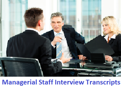 Managerial Staff Interview Transcripts