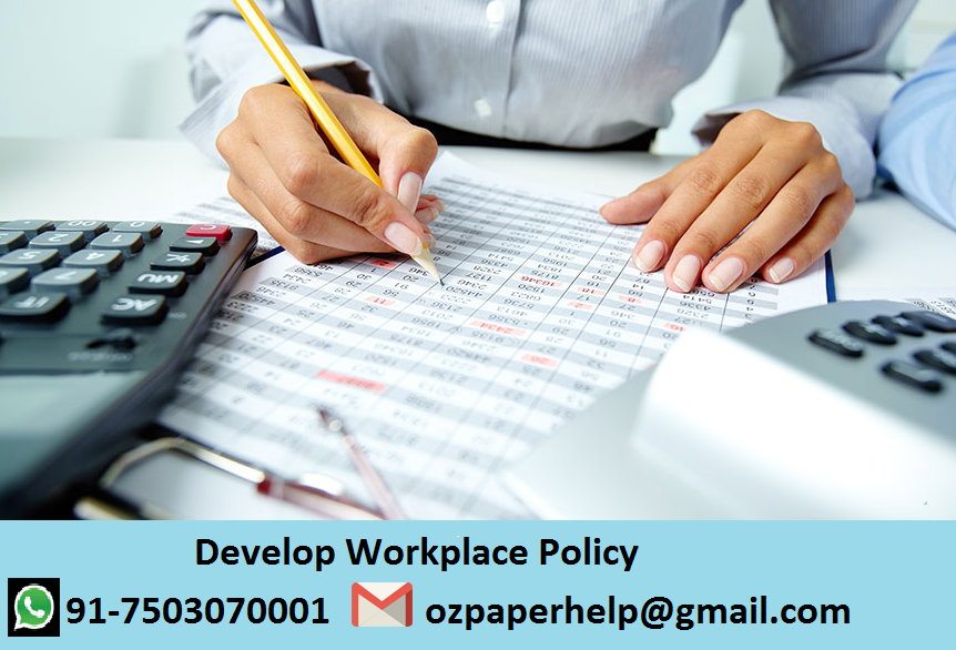 Develop Workplace Policy