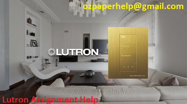 Lutron Assignment Help