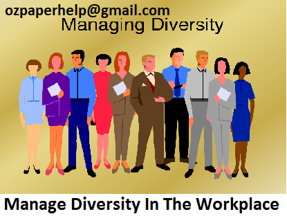 DIVERSITY IN THE WORKPLACE ASSIGNMENT HELP
