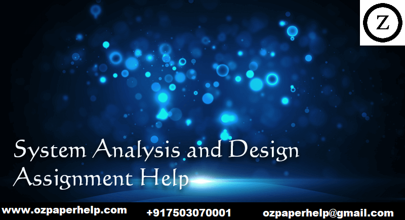 Systems Analysis Design Assignment Help