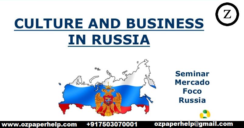 Cross Culture Russia Assignment Help
