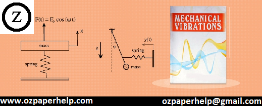 MME315 Mechanical Vibrations Assignment Help