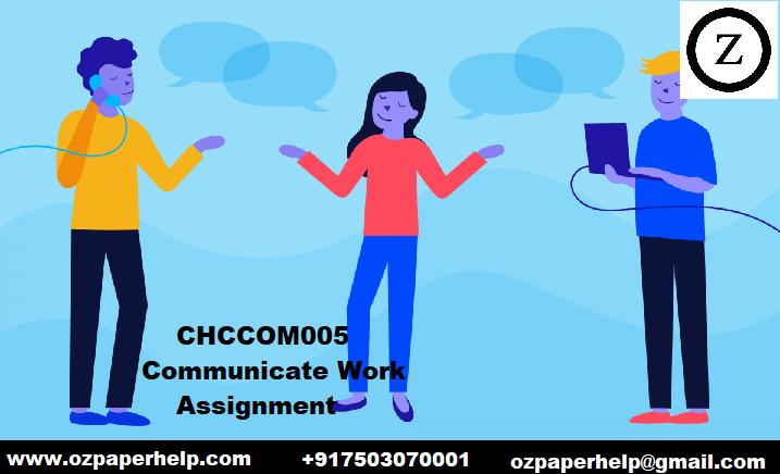 CHCCOM005 Communicate Work Assignment