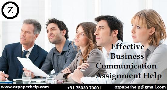 Effective Business Communication Assignment Help