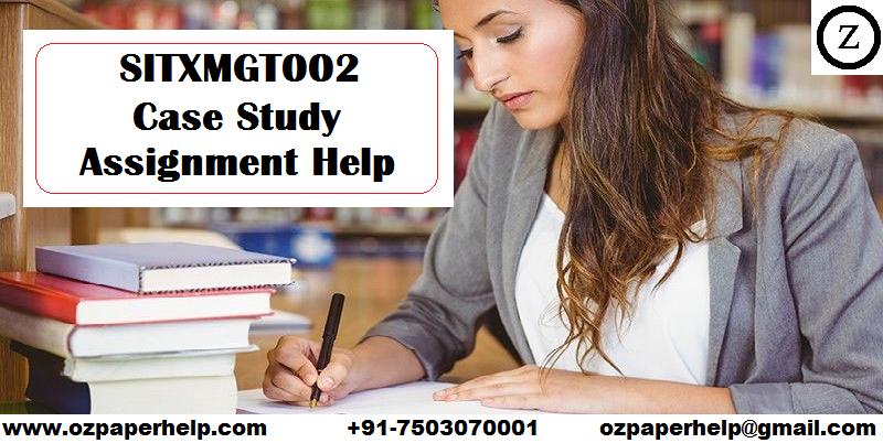 SITXMGT002 Case Study Assignment Help