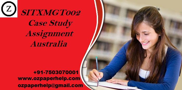 SITXMGT002 Case Study Assignment Australia