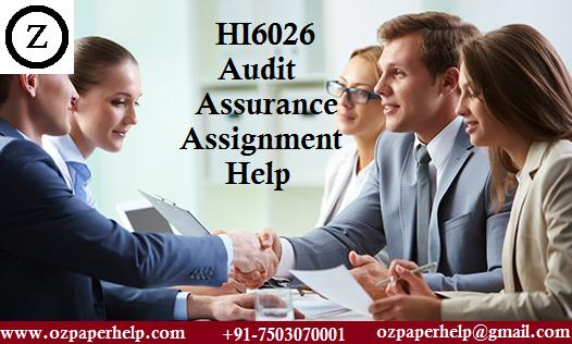 HI6026 Audit,Assurance Assignment Help