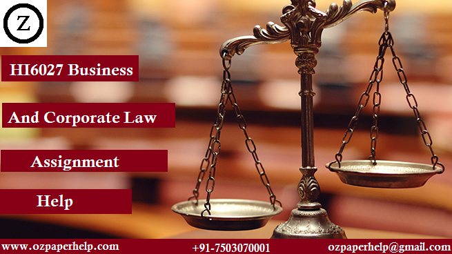 HI6027 Business And Corporate Law Assignment Help