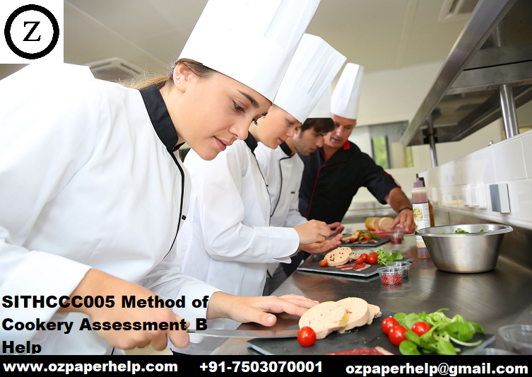 SITHCCC005 Method of Cookery Assessment_B Help