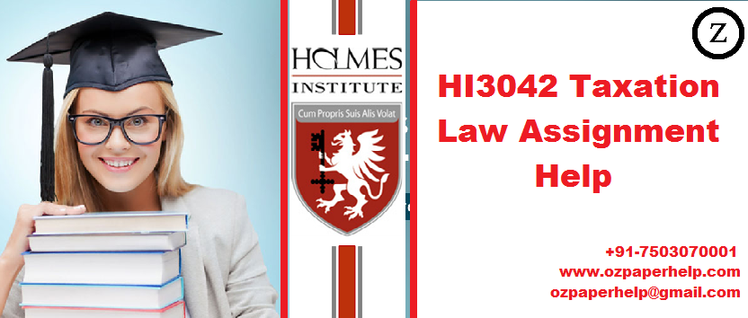 HI3042 Taxation Law Assignment Help