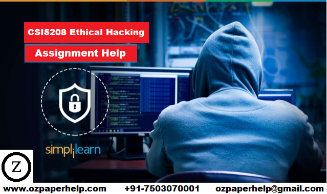 CSI5208 Ethical Hacking Assignment Help