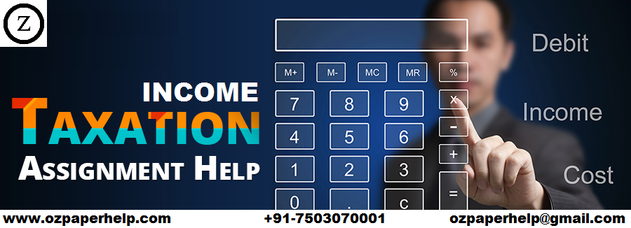 Income Taxation Assignment Help