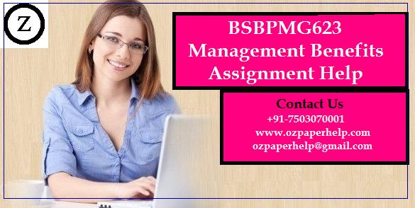 BSBPMG623 Management Benefits Assignment Help