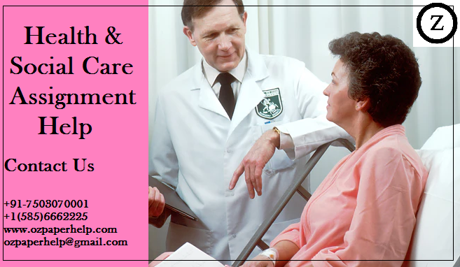 Health & Social Care Assignment Help