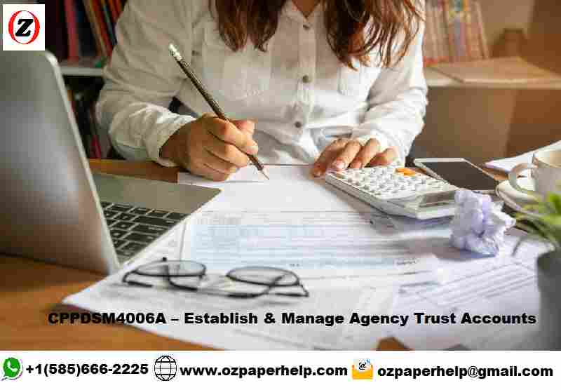 CPPDSM4006A Manage Agency Trust Accounts