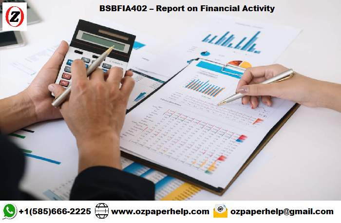 BSBFIA402 Report on Financial Activity