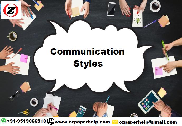 MGT604 Communication Styles Assignment Help Australia