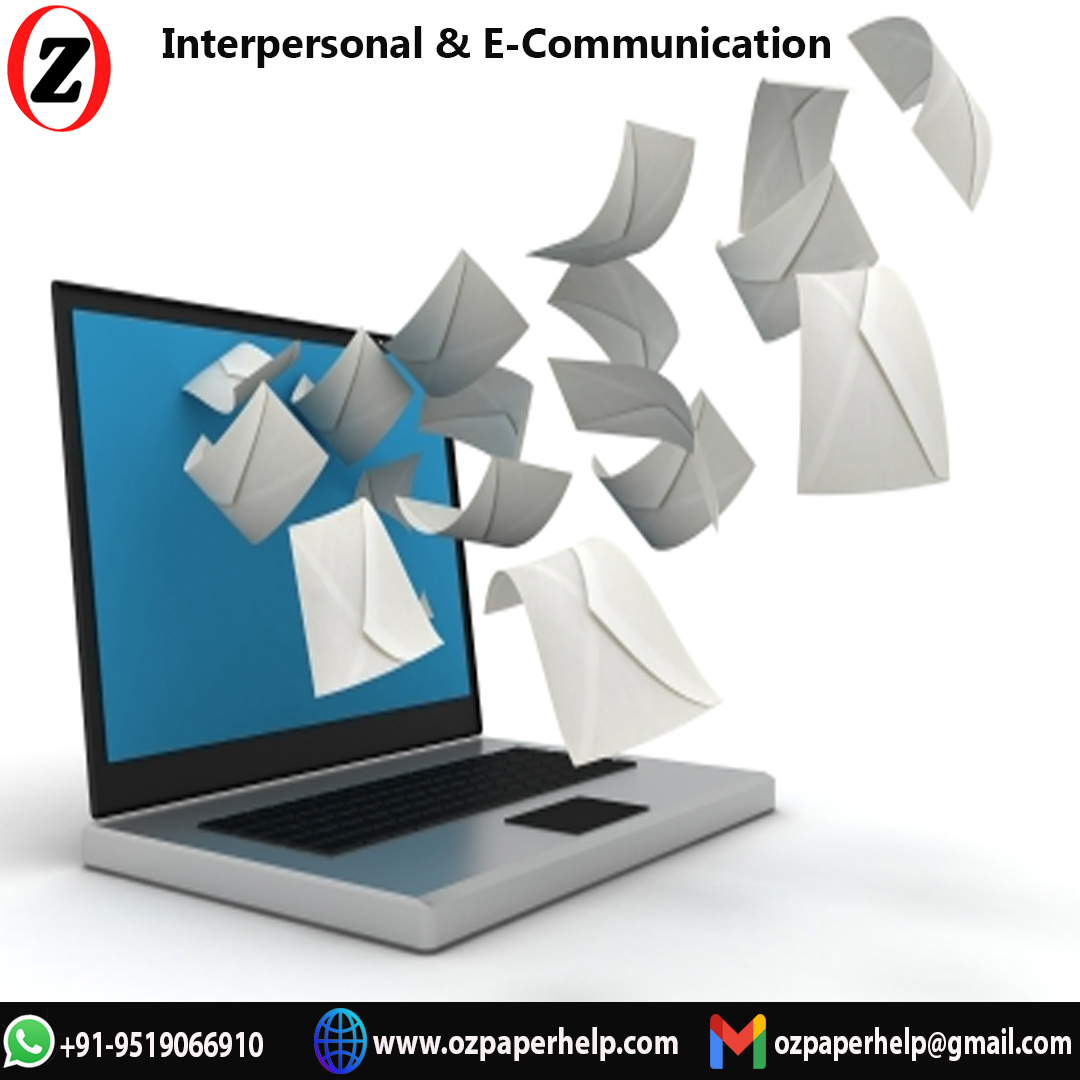 HC1021 Interpersonal E-Communication Assignment Help