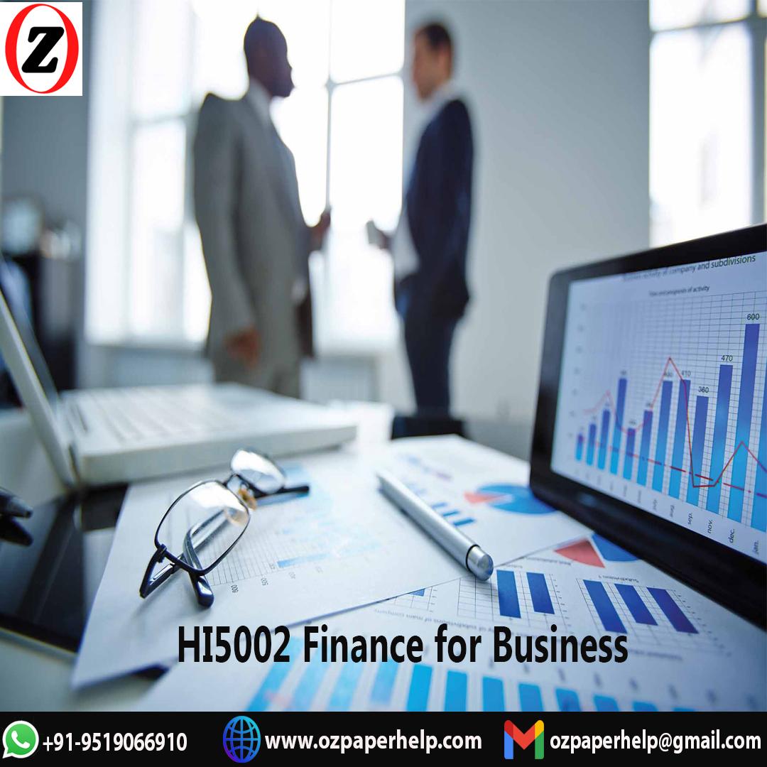 HI5002 Finance for Business Assignment Help Australia