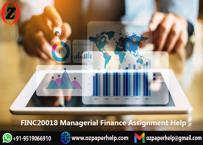 FINC20018 Managerial Finance Assignment Help UK
