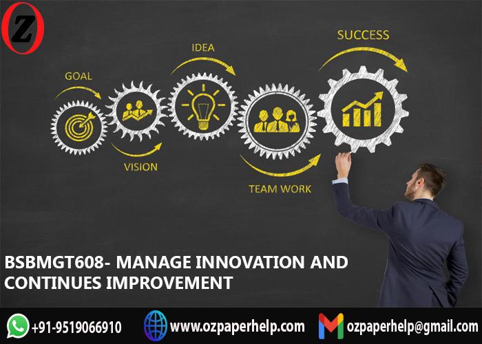 BSBMGT608 Manage Innovation Assignment Help
