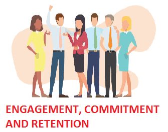ENGAGEMENT, COMMITMENT AND RETENTION